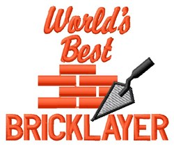 Best Bricklayer embroidery design