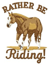 Rather Be Riding embroidery design
