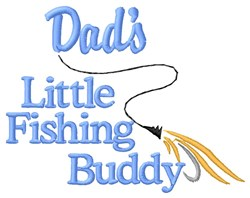 Dads Fishing Buddy embroidery design
