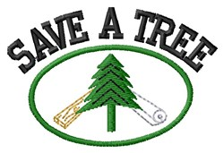 Save A Tree Everyday embroidery design