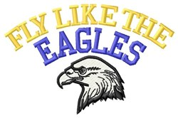 Fly Like The Eagles embroidery design