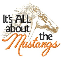 All About The Mustangs embroidery design