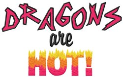 Dragons Are Hot! embroidery design
