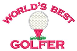 Worlds Best Golfer embroidery design