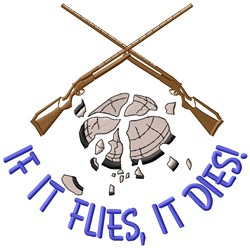 It Flies, It Dies embroidery design