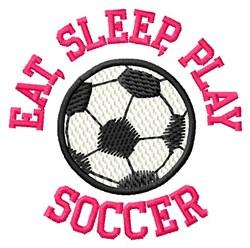 Eat, Sleep, Play Soccer embroidery design
