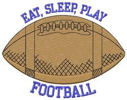 Eat Sleep Football embroidery design