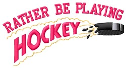 Rather Be Hockey embroidery design