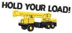Hold Your Load embroidery design