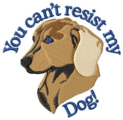 Cant Resist My Dog! embroidery design