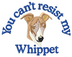 Cant Resist My Whippet embroidery design