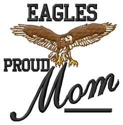 Proud Eagles Mom embroidery design