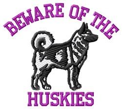 Beware Of Huskies embroidery design