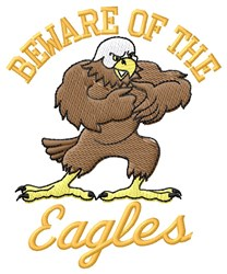Beware Of Eagles embroidery design