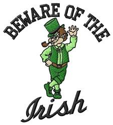 Beware Of Irish embroidery design