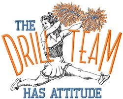 Drill Team Attitude embroidery design