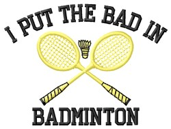Bad in Badminton embroidery design