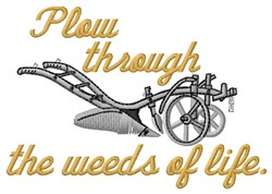 Plow Through Weeds embroidery design