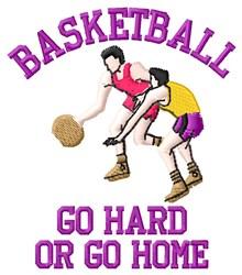 Go Hard Basketball embroidery design