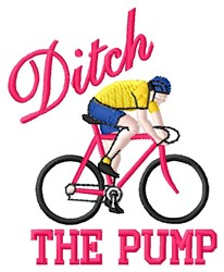 DItch The Pump embroidery design