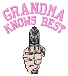 Grandma Knows Best embroidery design
