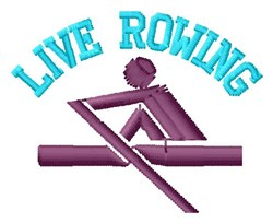 Live Rowing embroidery design