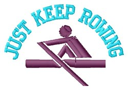 Keep Rowing embroidery design