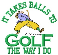 Takes Balls embroidery design