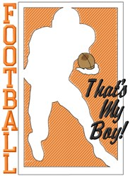 Football Thats My Boy! embroidery design