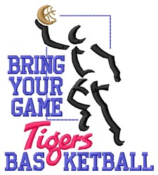 Bring Game Tigers Basketball embroidery design