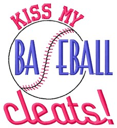 Kiss My Baseball Cleats embroidery design