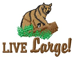 Live Large Bear embroidery design