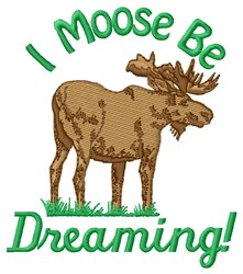 Moose Be Dreaming embroidery design