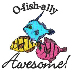 O-Fish-Ally Awesome embroidery design