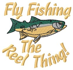 Fly Fishing Reel Thing embroidery design