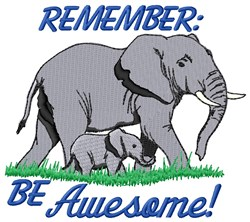 Remember Be Awesome embroidery design