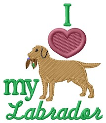 Love My Labrador embroidery design