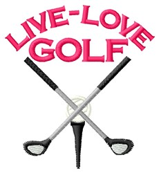 Live Love embroidery design