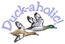 Duck-Aholic embroidery design