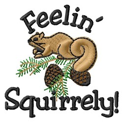 Feelin Squirrely embroidery design