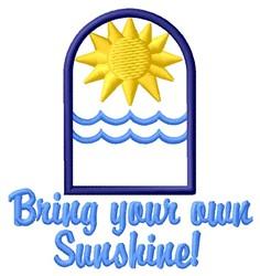Bring Sunshine embroidery design