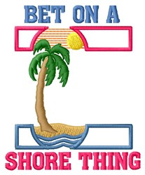 Shore Thing embroidery design
