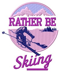 Rather Be Skiing embroidery design