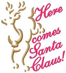 Here Comes Santa embroidery design