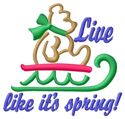 Live Like Spring embroidery design