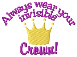 Wear Your Crown embroidery design