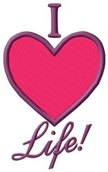 I Love Life embroidery design