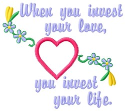 Invest Your Love embroidery design
