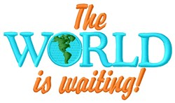 World Is Waiting embroidery design