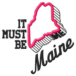 Must Be Maine embroidery design